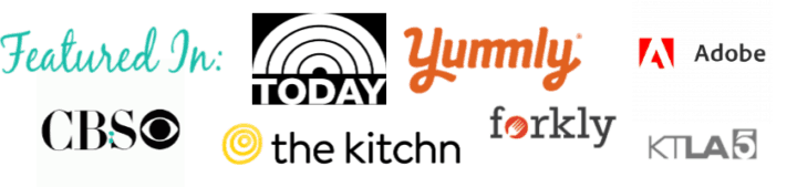 Featured on Cbs, Kitchn, Today, Yumly, Forkly, Adobe and KTLA